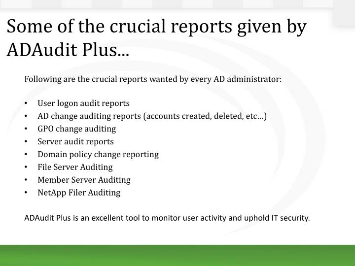 Some of the crucial reports given by ADAudit Plus...