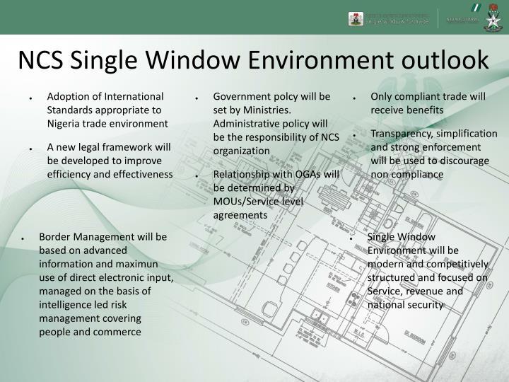 NCS Single Window Environment outlook