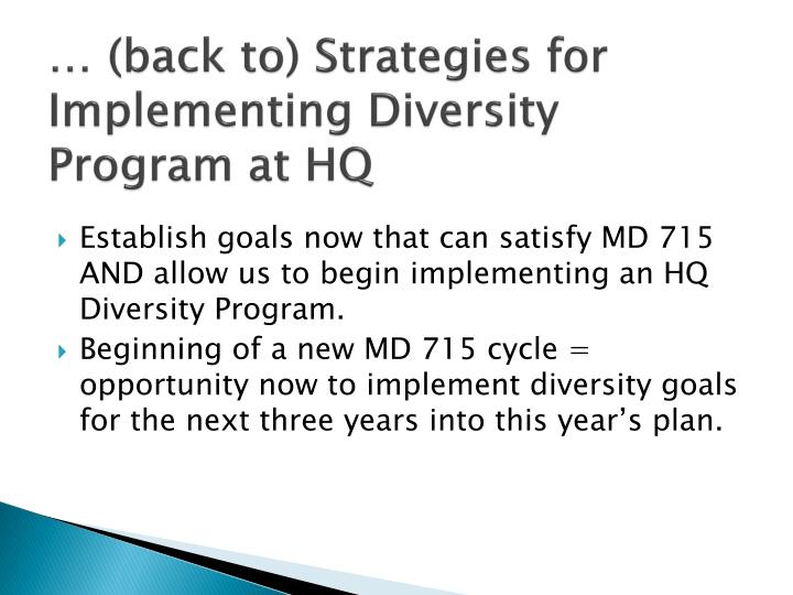 … (back to) Strategies for Implementing Diversity Program at HQ