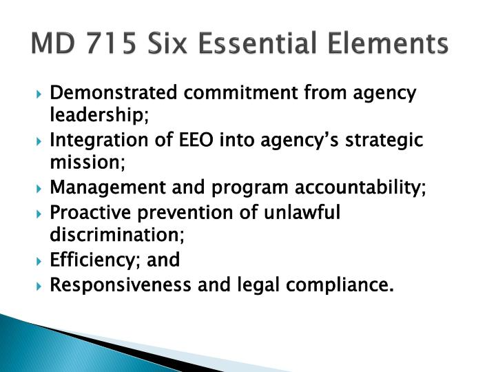 MD 715 Six Essential Elements