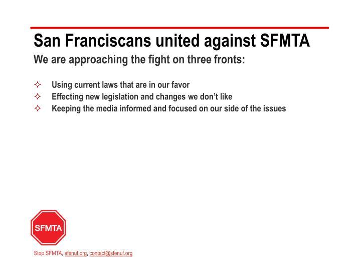 San Franciscans united against SFMTA