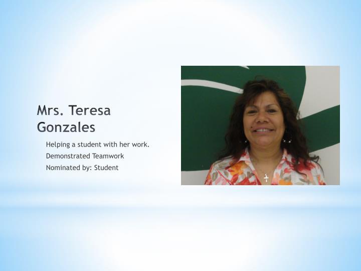 Mrs. Teresa Gonzales