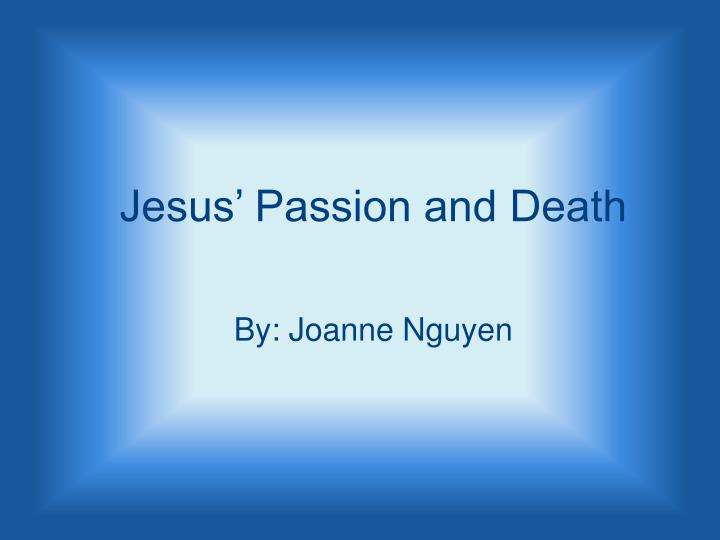 Jesus' Passion and Death