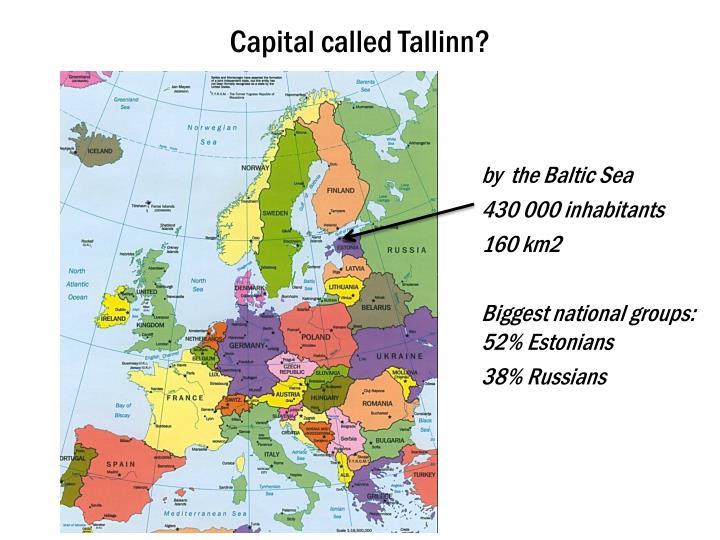 Capital called tallinn