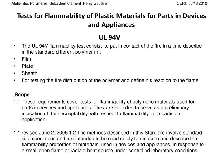 Tests for flammability of plastic materials for parts in devices and appliances