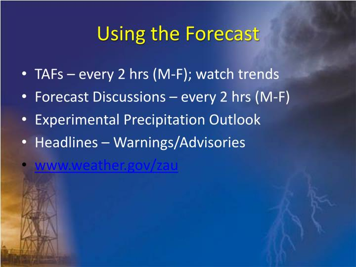 Using the Forecast