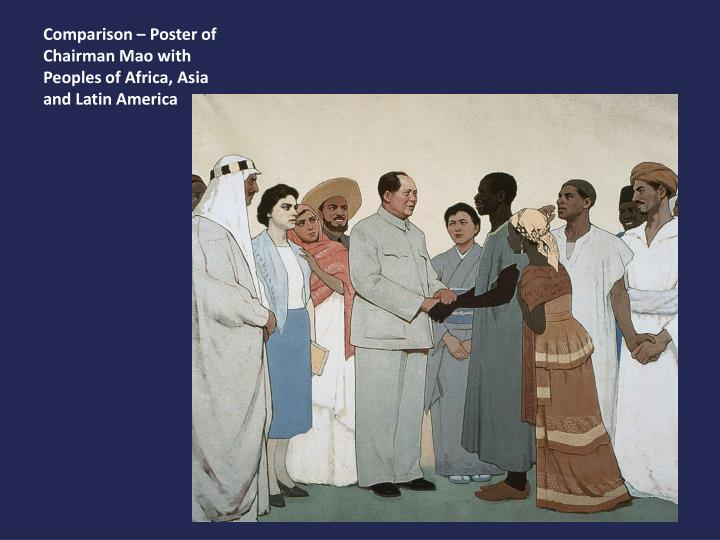 Comparison – Poster of Chairman Mao with Peoples of Africa, Asia and Latin America