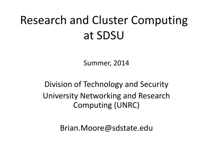 Research and cluster computing at sdsu