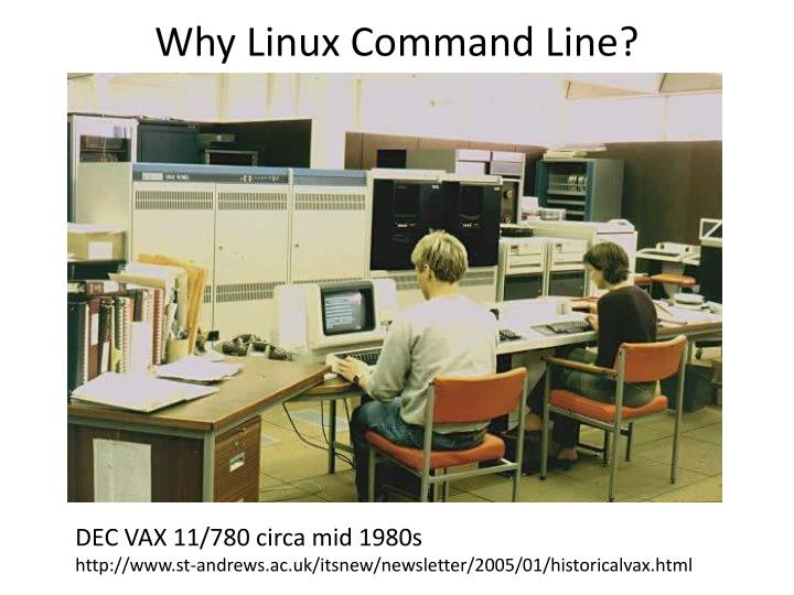Why Linux Command Line?