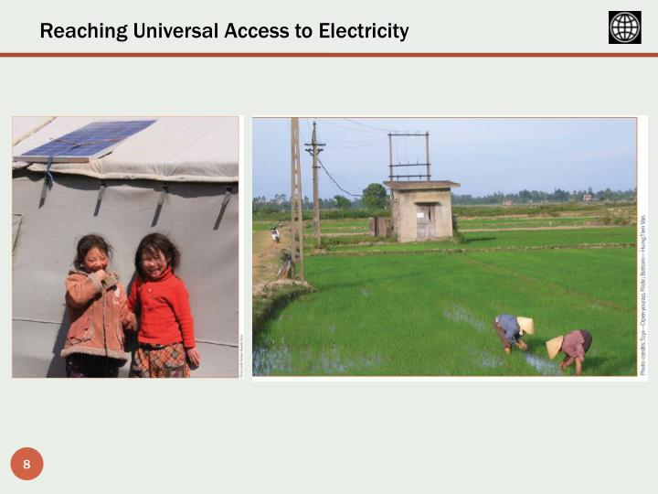 Reaching Universal Access to Electricity