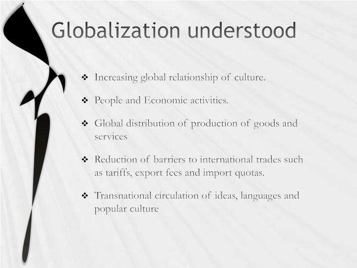 Globalization understood