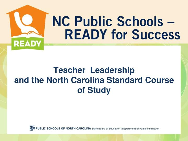teacher leadership and the north carolina standard course of study n.