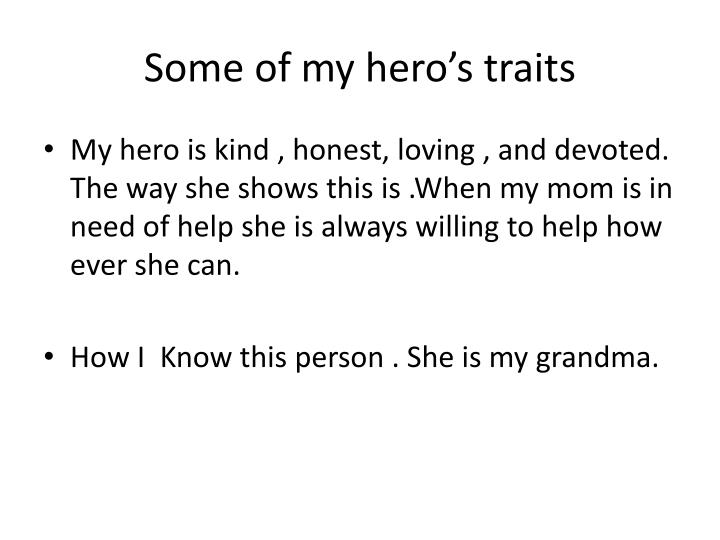 the traits of my michigan hero You are my hero see more  – see all my reviews  eres mi héroe gives a more realistic and edgier account of both childhood/teenage life and.