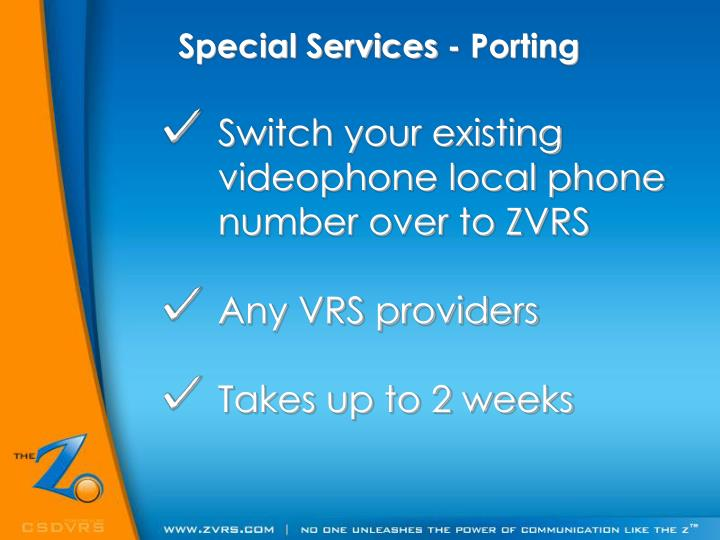 Special Services - Porting