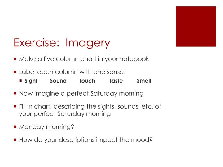 Exercise:  Imagery
