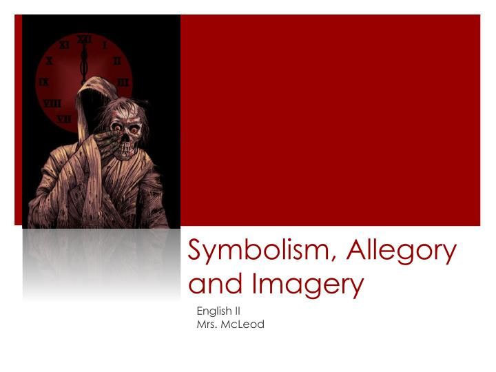Symbolism allegory and imagery