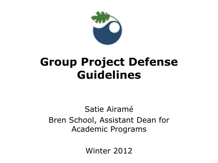 group project defense guidelines n.