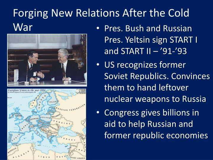Forging New Relations After the Cold War