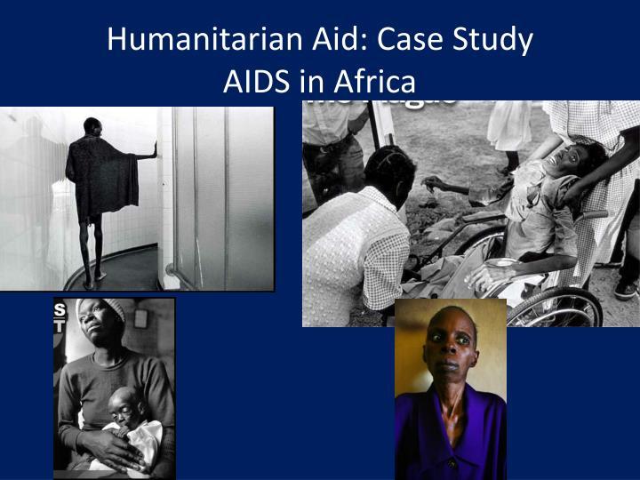 Humanitarian Aid: Case Study