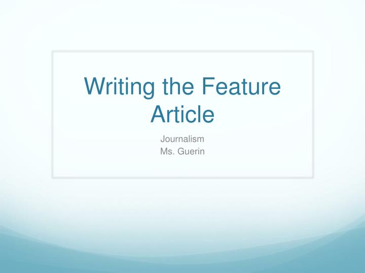 historical feature writing