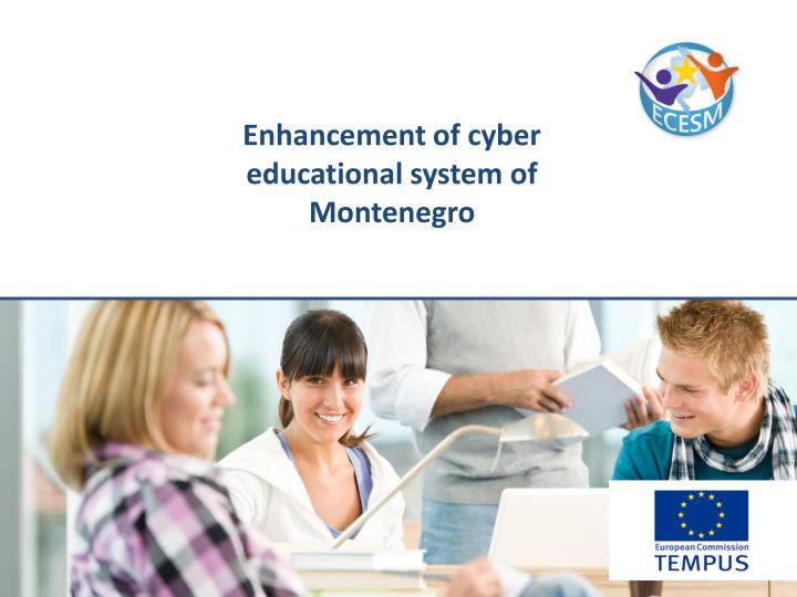 Enhancement of cyber educational system of montenegro