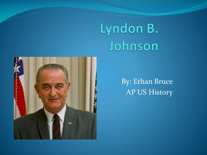 the early life and times of lyndon b johnson