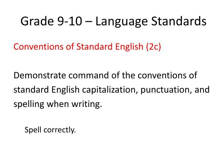Grade 9-10 – Language Standards