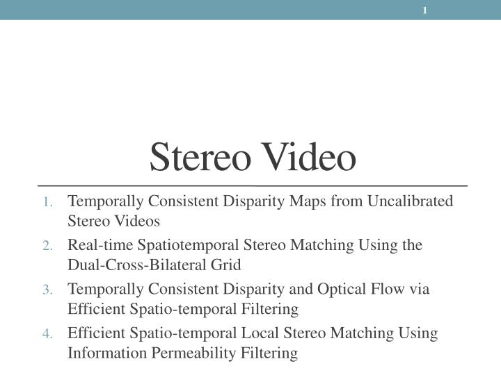 Stereo video