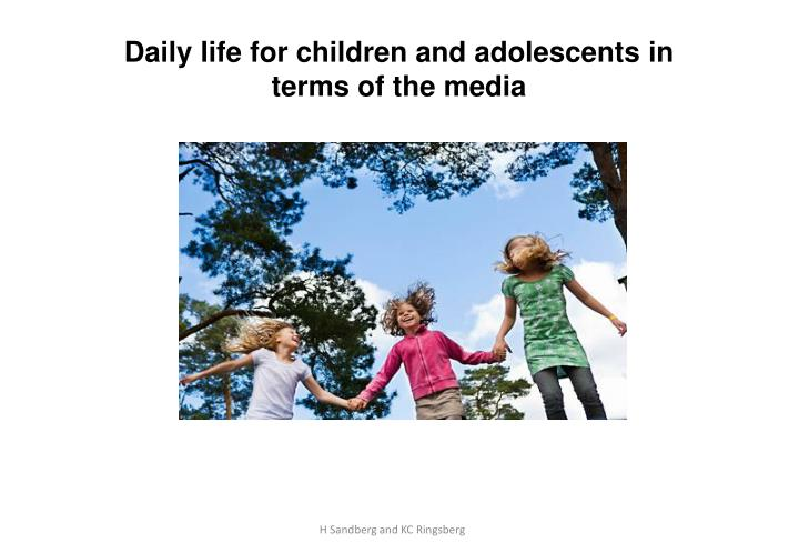 Daily life for children and adolescents in
