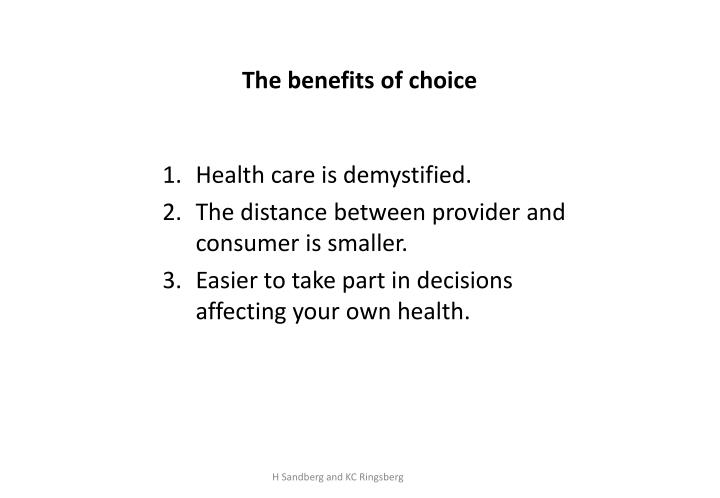 The benefits of choice