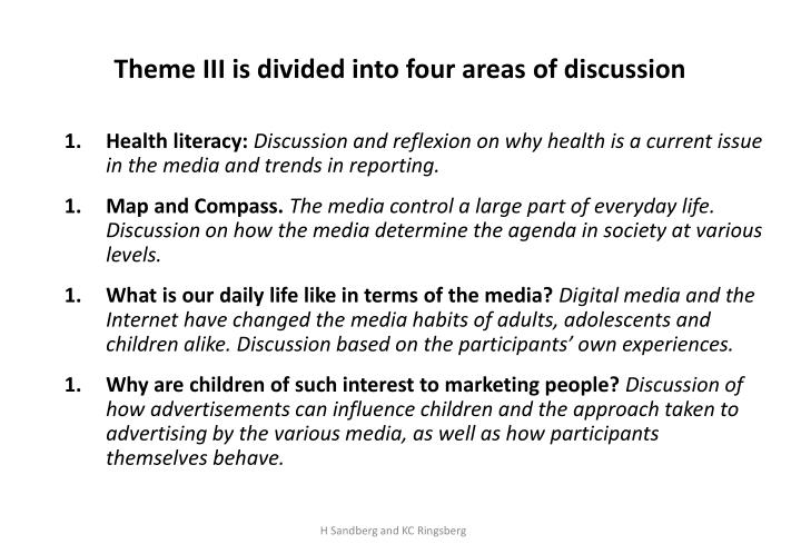 Theme iii is divided into four areas of discussion