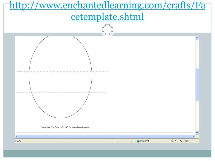 http://www.enchantedlearning.com/crafts/Facetemplate.shtml