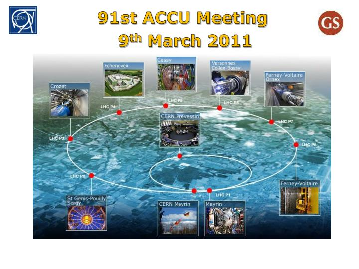 91st accu meeting 9 th march 2011