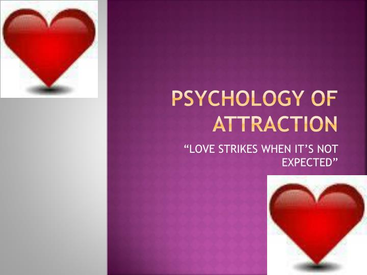 psychology of attraction n.