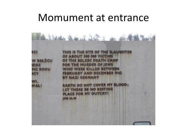 Momument at entrance
