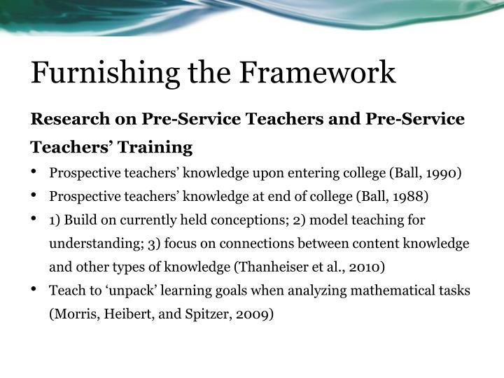 Furnishing the Framework