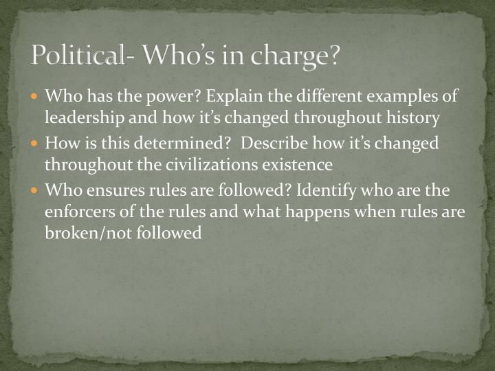 Political- Who's in charge?