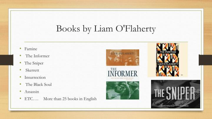 character analysis of the sniper by liam oflaherty The sniper analysis written by liam o ' flaherty as a socialistic society we live in we find ourselves in positions were conflicts arise between friends or family the sniper was written by liam o ' flaherty to express a subtle yet powerful opinion on such a conflict.