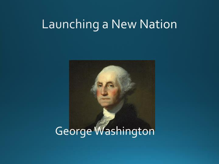 launching a new nation n.