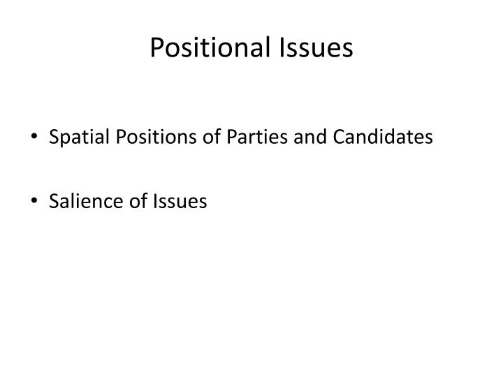 Positional Issues