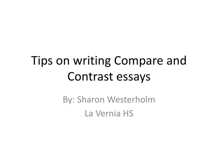 write a compare and contrast essay on two works of literature Find useful tips on how to write a successful compare and contrast essay great compare and contrast essay topics: literature two works of oscar wilde.