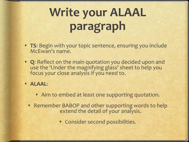 Write your ALAAL paragraph