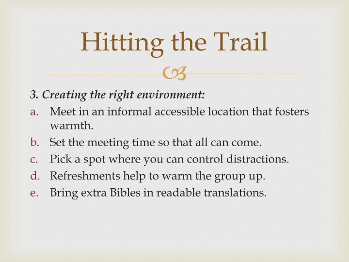 Hitting the Trail