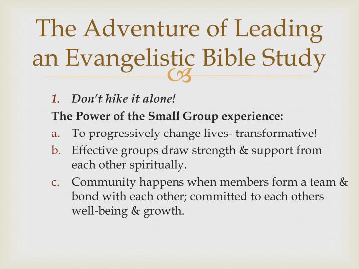 The adventure of leading an evangelistic bible study