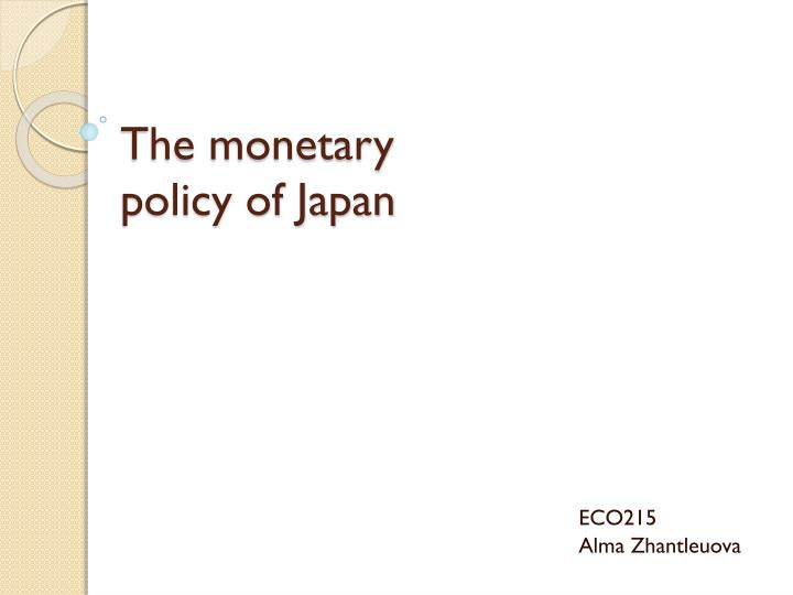 the monetary policy of japan n.