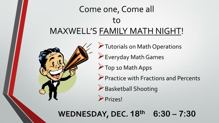 come one come all to maxwell s family math night n.