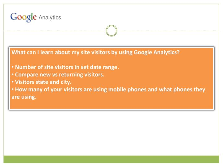 What can I learn about my site visitors by using Google Analytics?