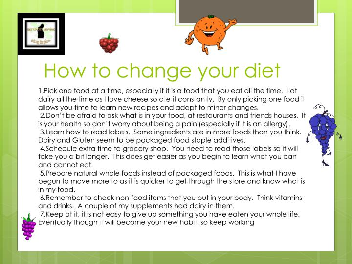 How to change your diet