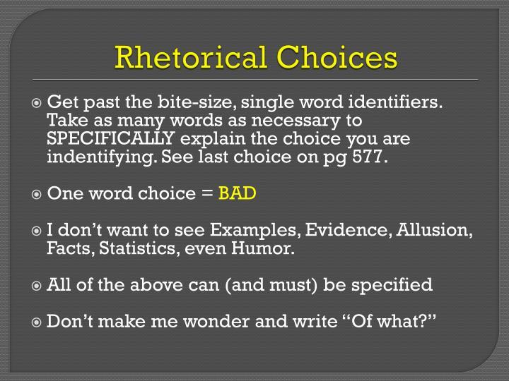 Rhetorical Choices