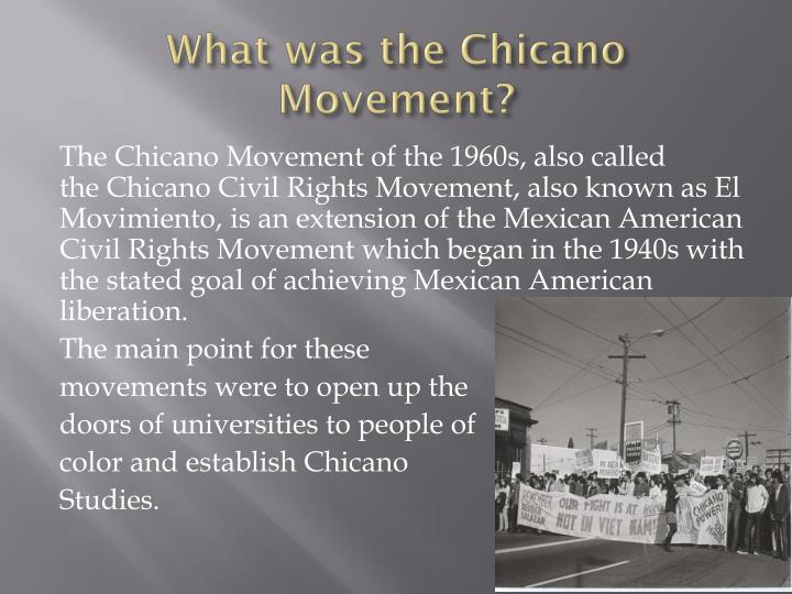 what was the chicano movement The brown berets (los boinas cafes) are a pro-chicano organization that emerged during the chicano movement in the late 1960s and remains active to the present day[1] the group was seen as part of the third movement for liberation.
